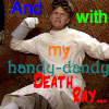 HandyDandyDeathRay