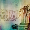 text: sunlight on a broken column