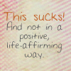 anathaismd: not in a positive life afirming way