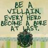 odisea_strauss: be a villain