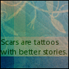Scars and Tats