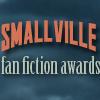 Smallville Fan Fiction Awards