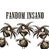 Fandom Insano