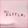 piffle