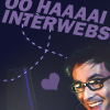 O hai interwebs