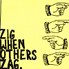 разное. zig when others zag