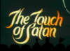touch of satan