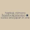 hanbok + kimono = HANBOKIMONO ★