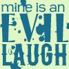 [Firefly] Evil Laugh