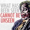 tonks07: Joker cannot unsee