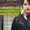 VampireBill disapproves