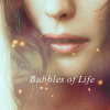 Bubbles of Life