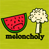 MISC : Meloncholy