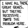 great genes