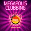 MEGAPOLIS CLUBBING