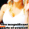 Two Magnificant Parts of Yourself