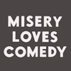msery loves comedy