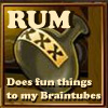 Rum and Braintubes