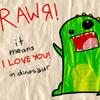 Rawr is Love
