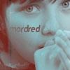 m; Mordred - mordred; my name is mordred