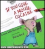 cocaine cookie mouse