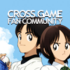 CROSS GAME fan community