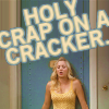 sydneygirl1903: holy crap on a cracker