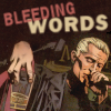 bleeding words