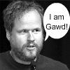 Joss - I am Gawd!