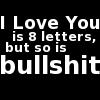 blindpandabear: Love Bullshit