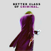 a better class of criminal