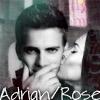 Adrian/Rose