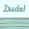 Q-DUDE!