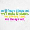 we_always_will