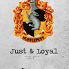 hufflepuff: just and loyal