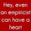 Empiricist Can Have a Heart
