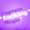 KKBB--Captain *Fucking* Magic
