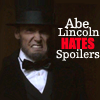 abe hates spoilers