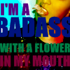 flower in my mouth