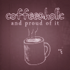 Heather Ashley: text; coffeaholic