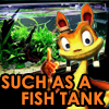 Jak and Daxter: SUCH AS A FISH TANK
