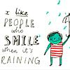 Whatever Lola Wants: smile rain