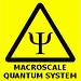warning-macroscalequantumsystem