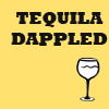 Tequila Dappled