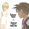 never will be, KH - Never was
