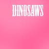 dinosaws ✗