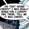 Comic:: Creepy Vibe