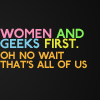 women and geeks first