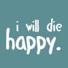 ラナ☆: ☆ I will die happy.