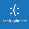 shizophrenic
